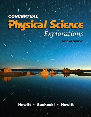 Conceptual Physical Science Explorations (2nd Edition), Paperback, 2 Edition by Hewitt, Paul G.