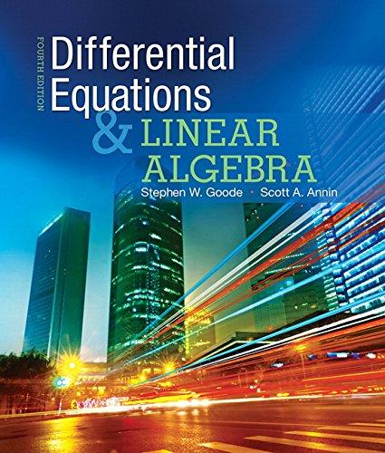 Differential Equations and Linear Algebra (4th Edition), Hardcover, 4 Edition by Goode, Stephen W.