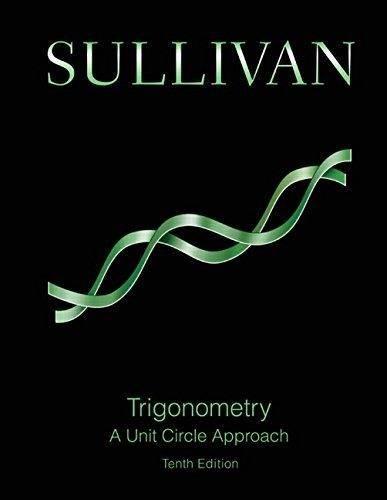Trigonometry: A Unit Circle Approach (10th Edition), Hardcover, 10 Edition by Sullivan, Michael