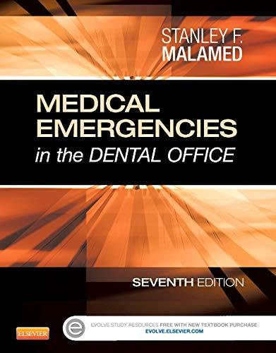 Medical Emergencies in the Dental Office, Paperback, 7 Edition by Malamed DDS, Stanley F.