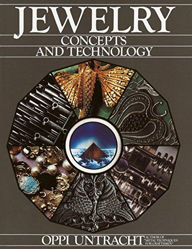 Jewelry: Concepts And Technology, Hardcover, 1st Edition by Untracht, Oppi