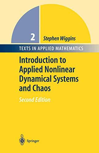 Introduction to Applied Nonlinear Dynamical Systems and Chaos (Texts in Applied Mathematics (2)), Hardcover, 2nd Edition by Wiggins, Stephen