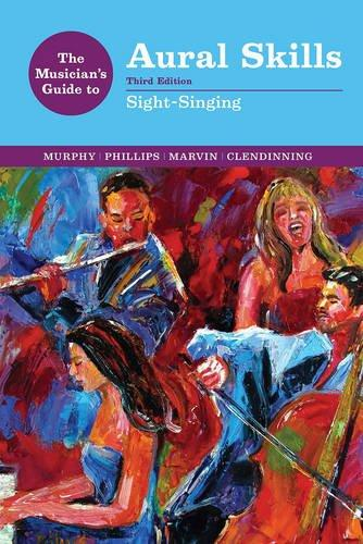 The Musician's Guide to Aural Skills: Sight-Singing (Third Edition) (The Musician's Guide Series), Spiral-bound, Third Edition by Murphy, Paul