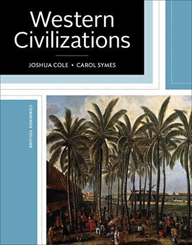 Western Civilizations: Their History & Their Culture (Nineteenth Edition) (Vol. One-Volume), Hardcover, Nineteenth Edition by Cole, Joshua