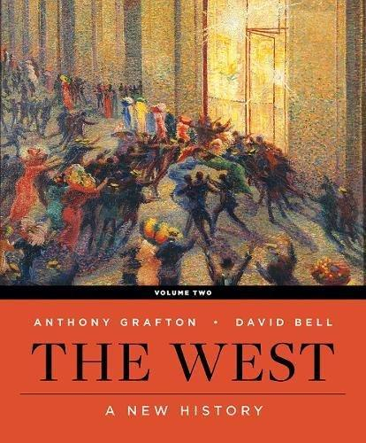 The West: A New History (First Edition) (Vol. Volume 2), Paperback, First Edition by Bell, David A.