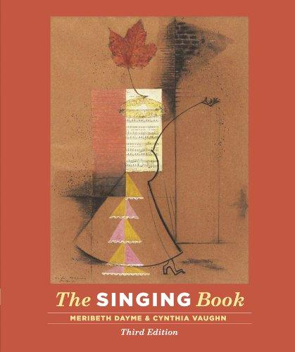 The Singing Book (Third Edition), Spiral-bound, Third Edition by Dayme, Meribeth
