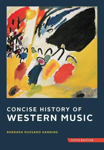 Concise History of Western Music (Fifth Edition), Hardcover, Fifth Edition by Hanning, Barbara Russano