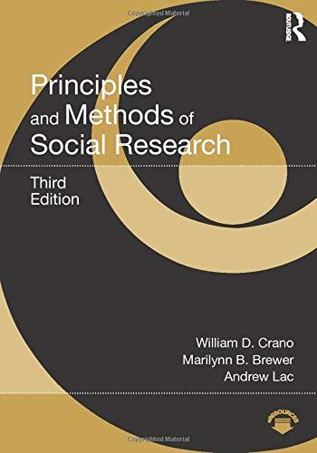 Principles and Methods of Social Research, Paperback, 3 Edition by Crano, William D.