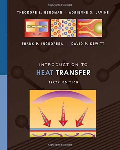 Introduction to Heat Transfer, Hardcover, 6 Edition by Bergman, Theodore L.