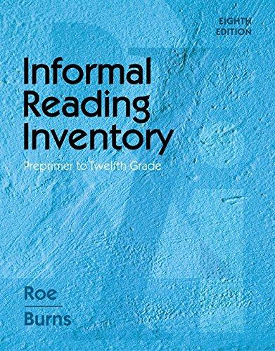 Informal Reading Inventory: Preprimer to Twelfth Grade (What's New in Education), Spiral-bound, 8 Edition by Roe, Betty