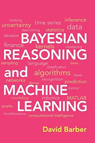 Bayesian Reasoning and Machine Learning, Hardcover, 1 Edition by Barber, David