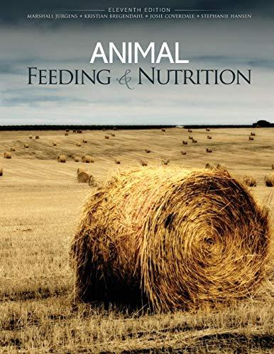 Animal Feeding and Nutrition, Paperback, 11 Edition by Marshall H Jurgens