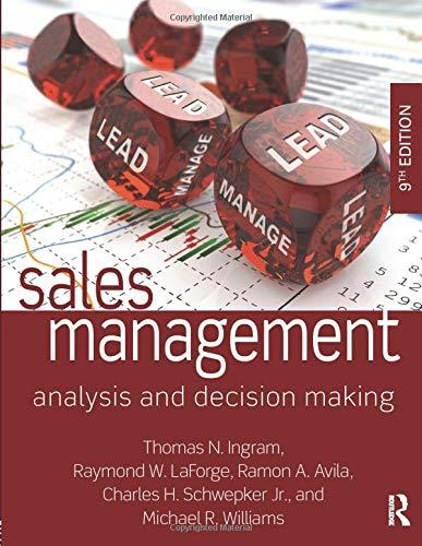 Sales Management: Analysis and Decision Making, Paperback, 9 Edition by Ingram, Thomas N.