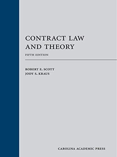 Contract Law and Theory (2013), Hardcover, 5th Edition by Robert E. Scott