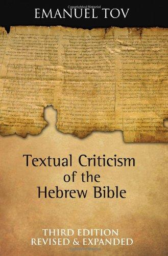 Textual Criticism of the Hebrew Bible (English and Hebrew Edition), Hardcover, 3 Rev Exp Edition by Emanuel Tov