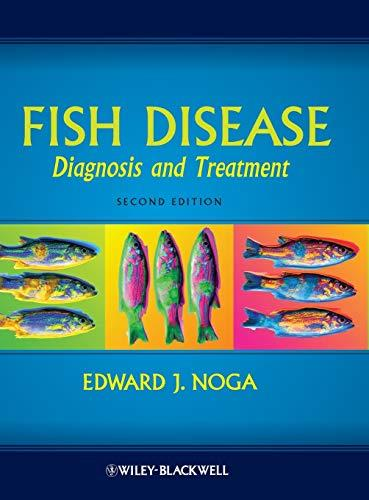 Fish Disease: Diagnosis and Treatment, Hardcover, 2 Edition by Noga, Edward J.
