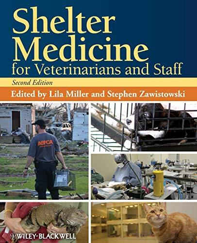 Shelter Medicine for Veterinarians and Staff, Paperback, 2 Edition by Miller, Lila