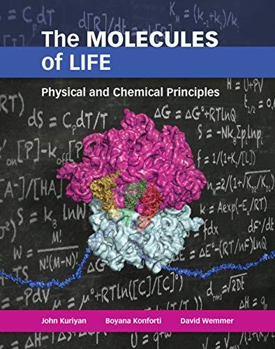 The Molecules of Life: Physical and Chemical Principles, Paperback, 1 Edition by John Kuriyan