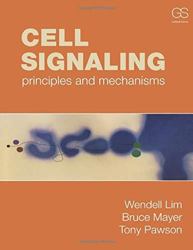 Cell Signaling, Paperback, 1 Edition by Lim, Wendell