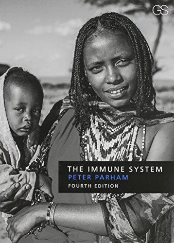 The Immune System (Fourth Edition), Loose Leaf, Fourth Edition by Parham, Peter