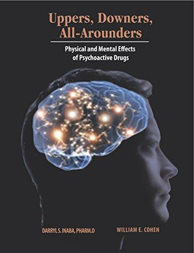 Uppers, Downers, and All Arounders 8thEd, Paperback, 8 Edition by Darryl S Inaba
