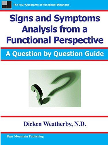 Signs and Symptoms Analysis from a Functional Perspective, Paperback, 2nd Edition by Weatherby, Dr. Dicken