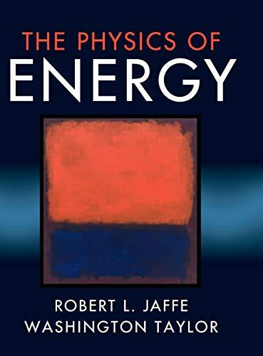 The Physics of Energy, Hardcover, 1 Edition by Jaffe, Robert L.