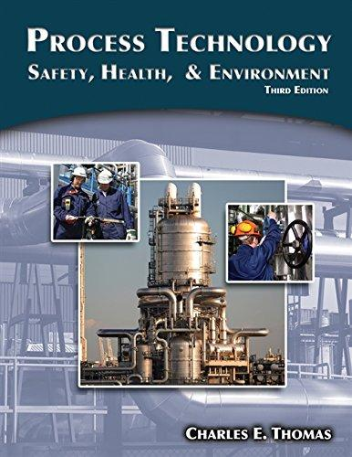Process Technology: Safety, Health, and Environment, Paperback, 3 Edition by Thomas, Charles E.