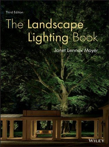The Landscape Lighting Book, Hardcover, 3 Edition by Moyer, Janet Lennox
