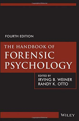 The Handbook of Forensic Psychology, Hardcover, 4 Edition by Weiner, Irving B.