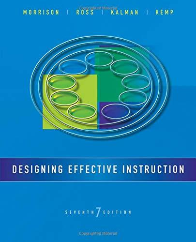 Designing Effective Instruction, Paperback, 7 Edition by Morrison, Gary R.