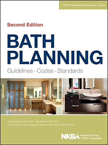 Bath Planning: Guidelines, Codes, Standards, Hardcover, 2 Edition by NKBA (National Kitchen and Bath Association)