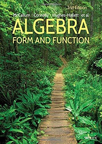 Algebra: Form and Function, Paperback, 2 Edition by McCallum, William G.