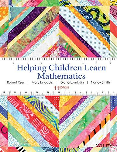 Helping Children Learn Mathematics, Paperback, 11 Edition by Reys, Robert