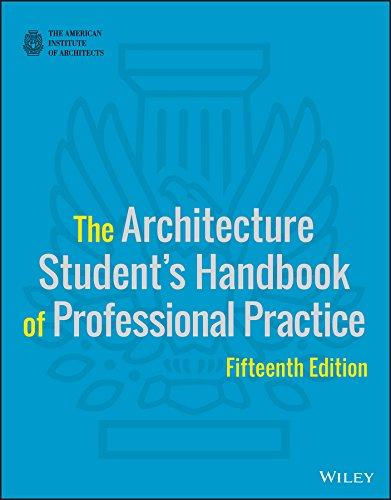 The Architecture Student's Handbook of Professional Practice, Paperback, 15 Edition by American Institute of Architects