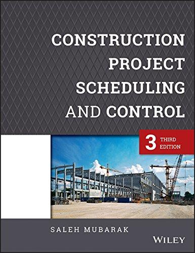 Construction Project Scheduling and Control, Hardcover, 3 Edition by Mubarak, Saleh A.