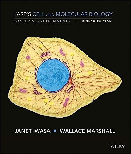Karp's Cell and Molecular Biology: Concepts and Experiments, Ring-bound, 8 Edition by Karp, Gerald