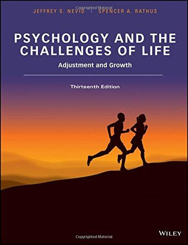 Psychology and the Challenges of Life: Adjustment and Growth, Ring-bound, 13 Edition by Nevid, Jeffrey S.