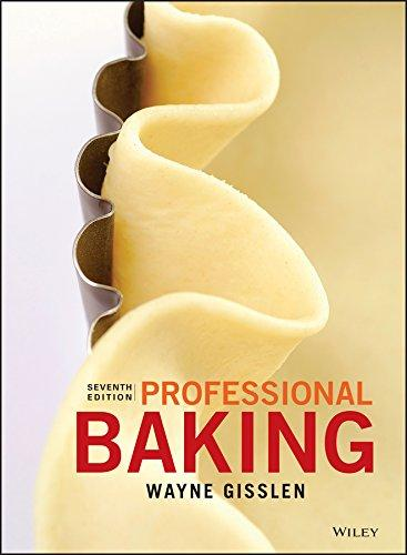 Professional Baking, Hardcover, 7 Edition by Gisslen, Wayne