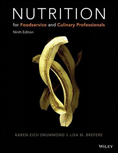 Nutrition for Foodservice and Culinary Professionals, Hardcover, 9 Edition by Drummond, Karen E.