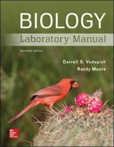 Biology Laboratory Manual, Spiral-bound, 11 Edition by Vodopich, Darrell