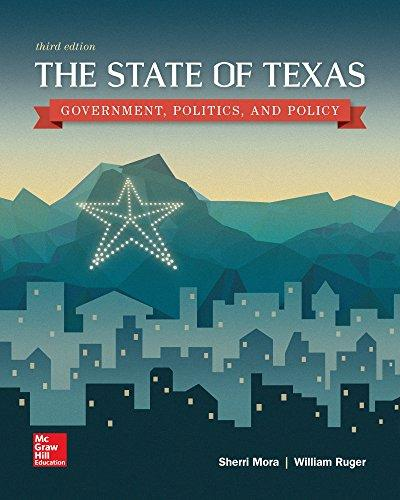 The State of Texas: Government, Politics, and Policy, Paperback, 3 Edition by Mora, Sherri