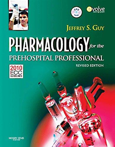 Pharmacology for the Prehospital Professional: Revised Edition, Paperback, Revised, Reprint Edition by Guy, Jeffrey