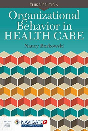 Organizational Behavior in Health Care, Paperback, 3 Edition by Borkowski, Nancy