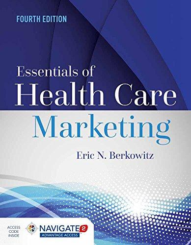 Essentials of Health Care Marketing, Paperback, 4 Edition by Berkowitz, Eric N.