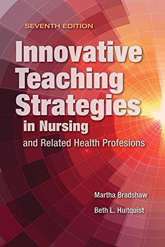 Innovative Teaching Strategies in Nursing and Related Health Professions, Paperback, 7 Edition by Bradshaw, Martha J.