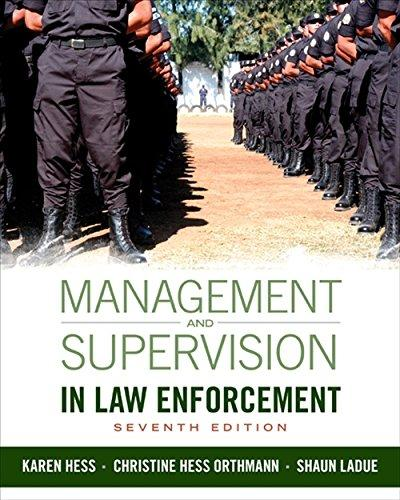 Management and Supervision in Law Enforcement, Hardcover, 7 Edition by Hess, Kären M.