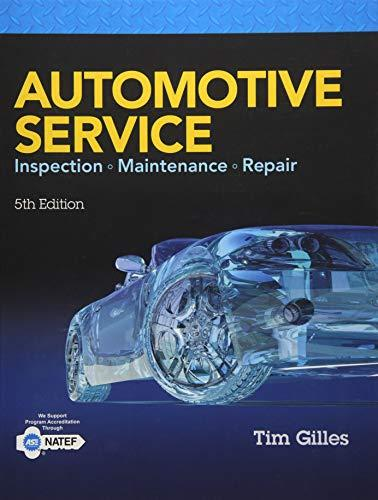 Automotive Service: Inspection, Maintenance, Repair, Hardcover, 5 Edition by Gilles, Tim