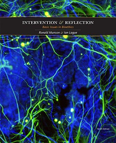 Intervention and Reflection: Basic Issues in Bioethics, Hardcover, 10 Edition by Munson, Ronald