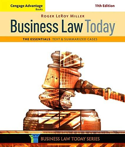 Cengage Advantage Books: Business Law Today, The Essentials: Text and Summarized Cases, Paperback, 11 Edition by Miller, Roger LeRoy